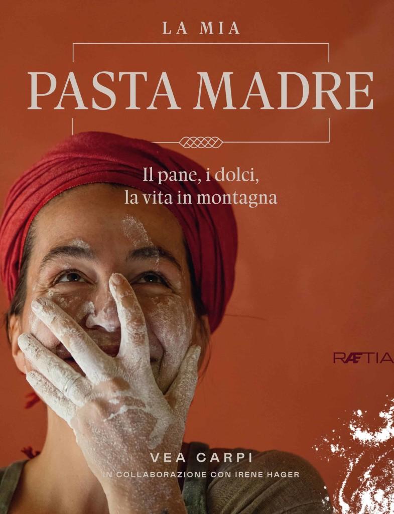 Carpi Hager_La mia Pasta Madre (1)